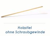 24mm Holzstiel ohne Schraubgewinde (1 Stk.)